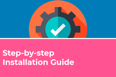 Step-by-step Installation Guide