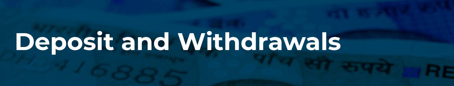 Deposits & Withdrawals